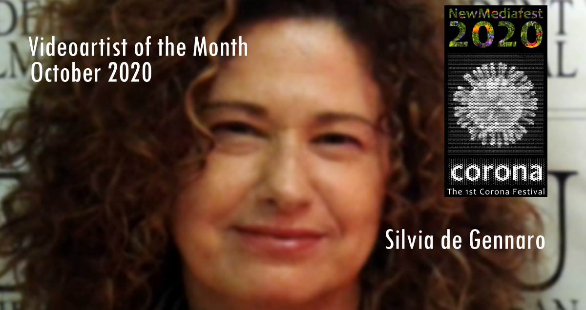 Videoartist of the Month October 2020 - Silvia de Gennaro